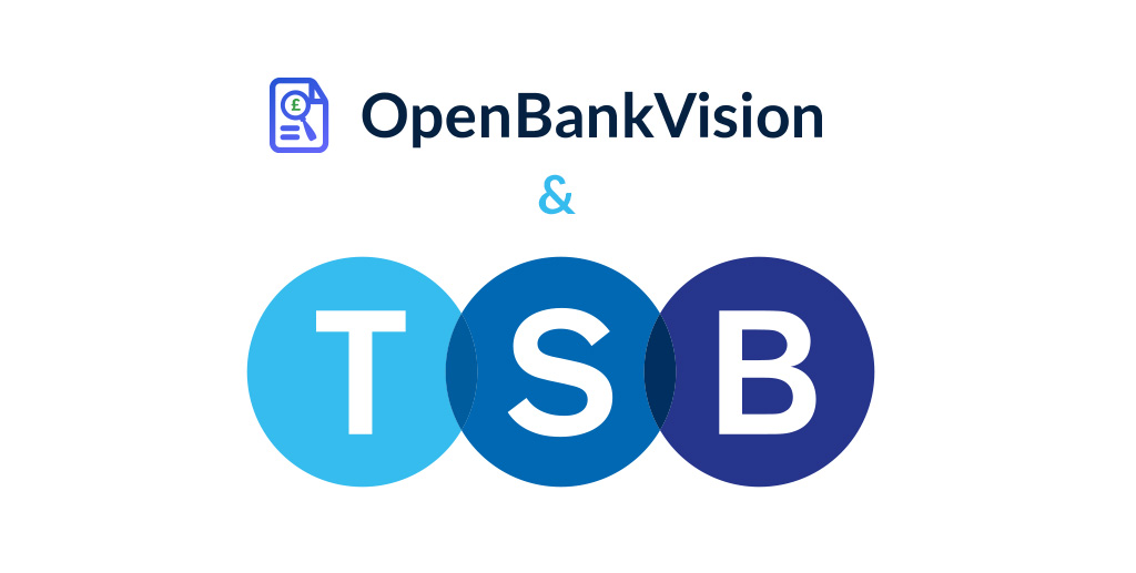 OpenBankVision by LendingMetrics is the first to go live with TSB Bank
